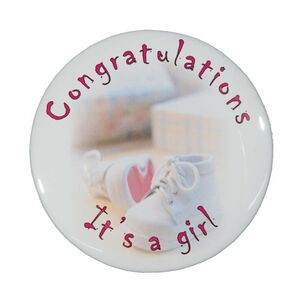 "2¼"" Stock Celluloid ""Congratulations It's A Girl"" Button"