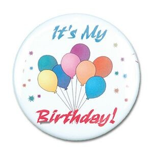 "2¼"" Stock Celluloid ""It's My Birthday!"" Button"