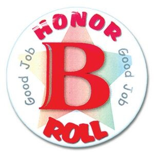 "2¼"" Stock Celluloid ""B Honor Roll"" Button"