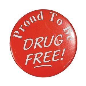 "2¼"" Stock Celluloid ""Proud to be Drug Free!"" Button"