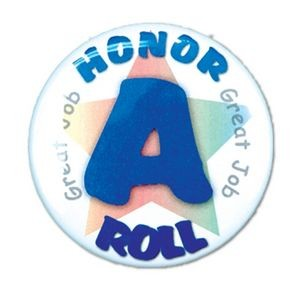 "1½"" Stock Celluloid ""A Honor Roll"" Button"
