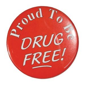 "1½"" Stock Celluloid ""Proud to be Drug Free!"" Button"