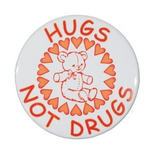 "1½"" Stock Celluloid ""Hugs Not Drugs"" Button"