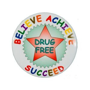 "2¼"" Stock Celluloid ""Believe Achieve Succeed"" Button"