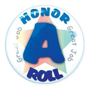 "2¼"" Stock Celluloid ""A Honor Roll"" Button"