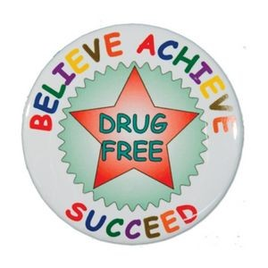 "1½"" Stock Celluloid ""Believe Achieve Succeed"" Button"